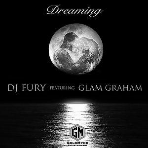 DJ Fury and Glam Graham Dreaming Single
