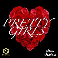 Glam Graham - Pretty Girls