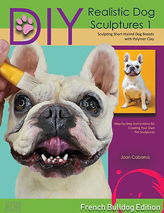 DIY Realistic Dog Sculptures with Polymer Clay 1 Joan Cabarrus - Author