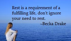 Rest is A Requirement