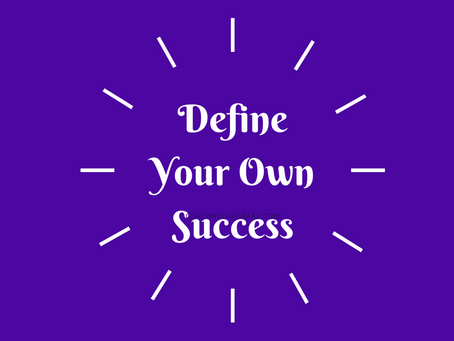 Define Your Own Success