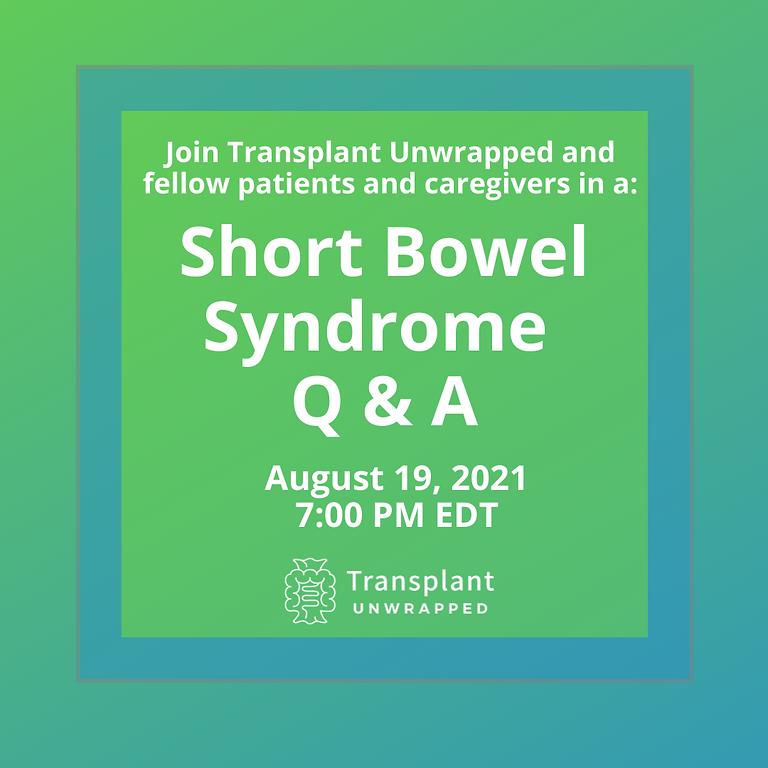 Short Bowel Syndrome Panel Q & A