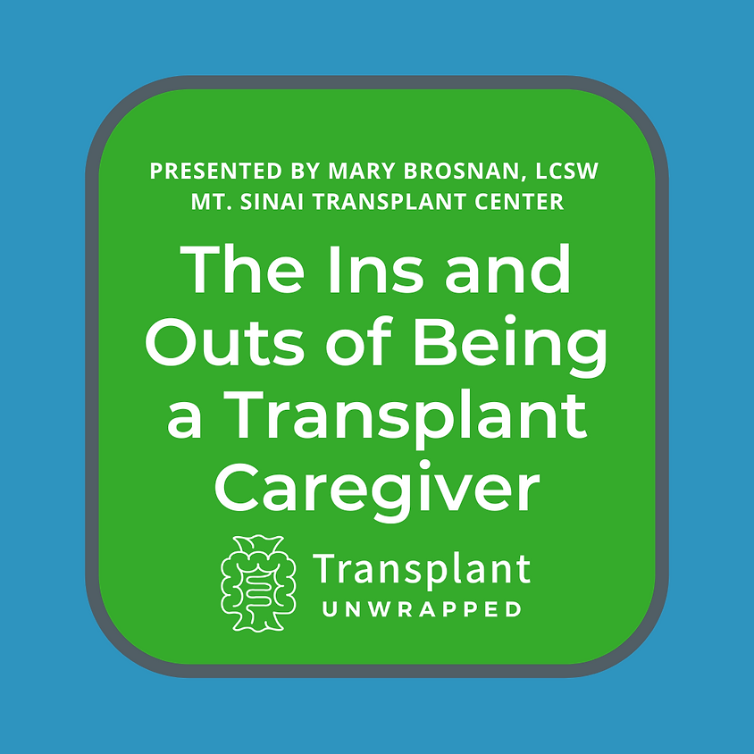 Webinar: Ins and Outs of Being a Caregiver