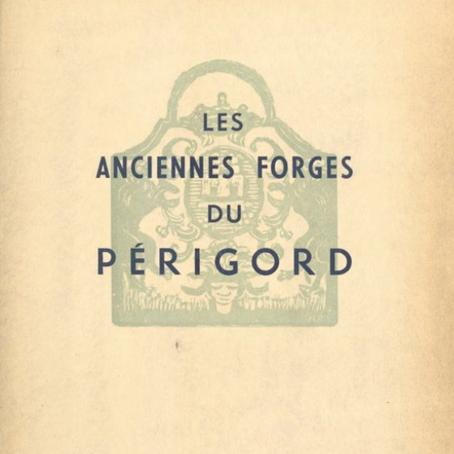 Les anciennes forges de la région du Périgord - Livre