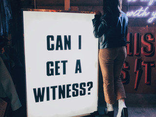 'Can I Get A Witness?' Lightbox