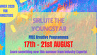 WHAT'S ON 17TH - 21ST AUGUST FOR YOUNGSTARS