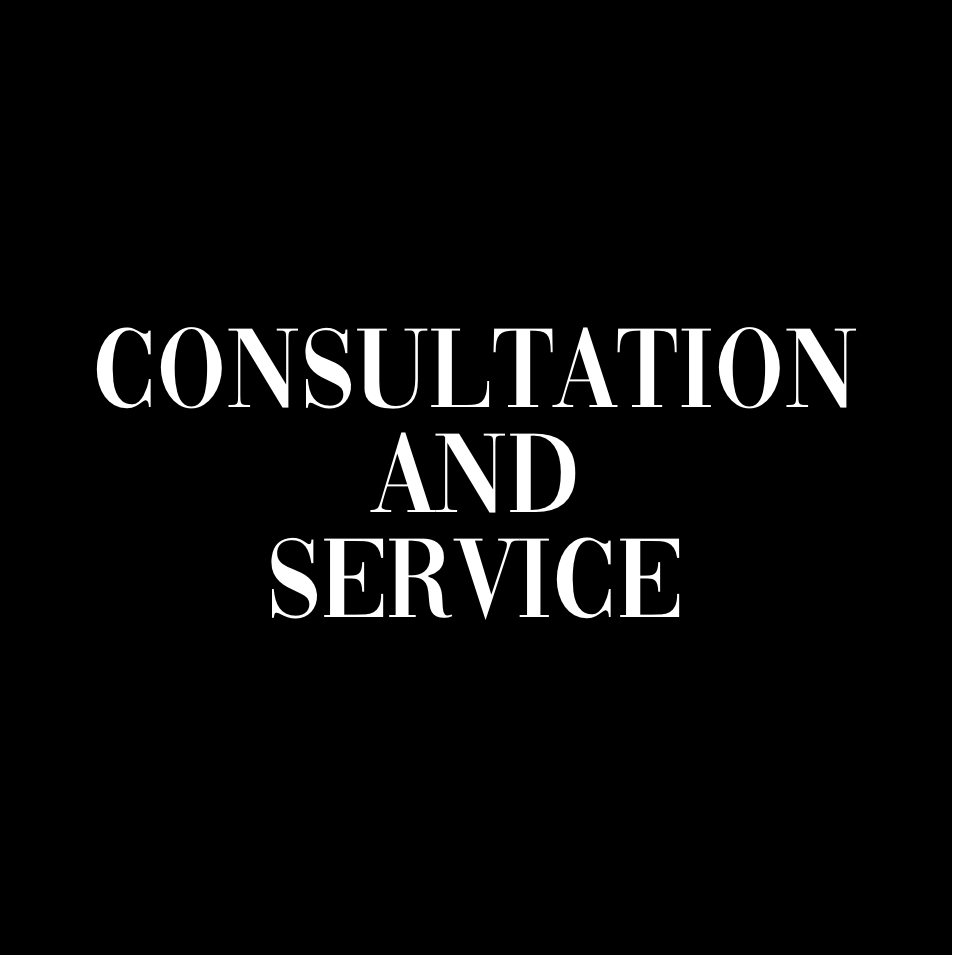 CONSULTATION AND SERVICE