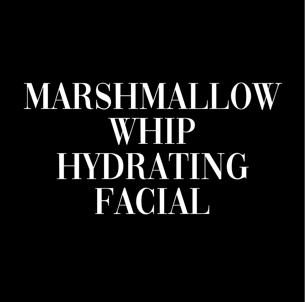 MARSHMALLOW WHIP HYDRATING FACIAL