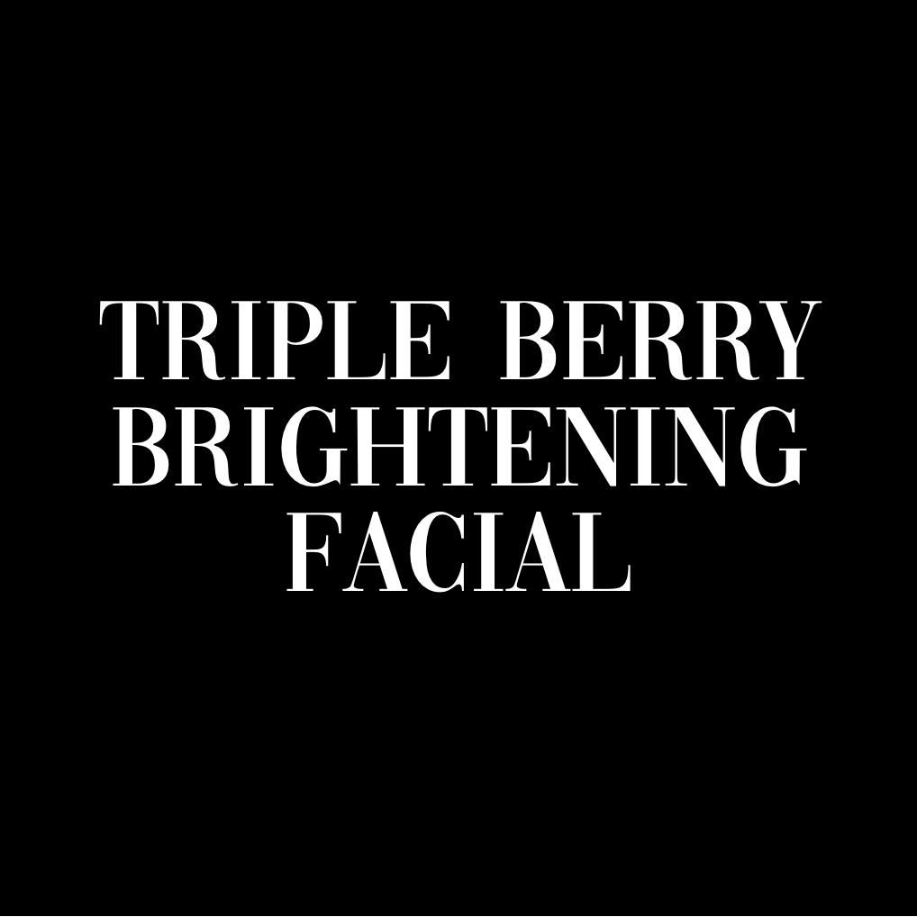 TRIPLE BERRY BRIGHTENING FACIAL