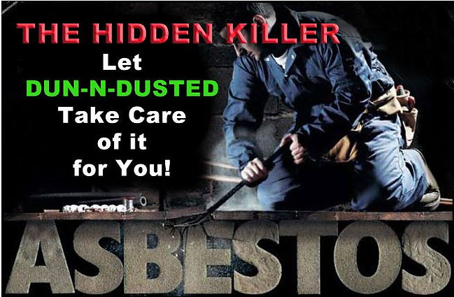 Asbestos Removal - Dun-N-Dusted