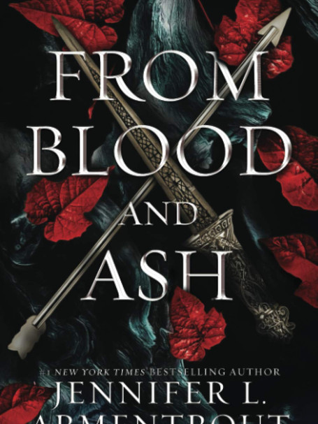 From Blood and Ash by Jennifer Armentrout: A Review !!