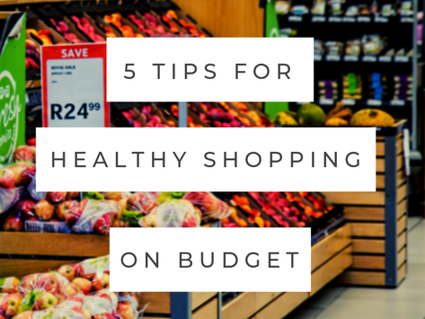 5 Tips For Healthy Shopping on Budget
