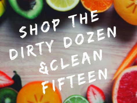Shop the Dirty Dozen & Clean Fifteen!