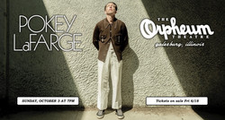 ANNOUNCING! Pokey LaFarge and his band will bring the house down at The Orpheum Theatre October 3rd