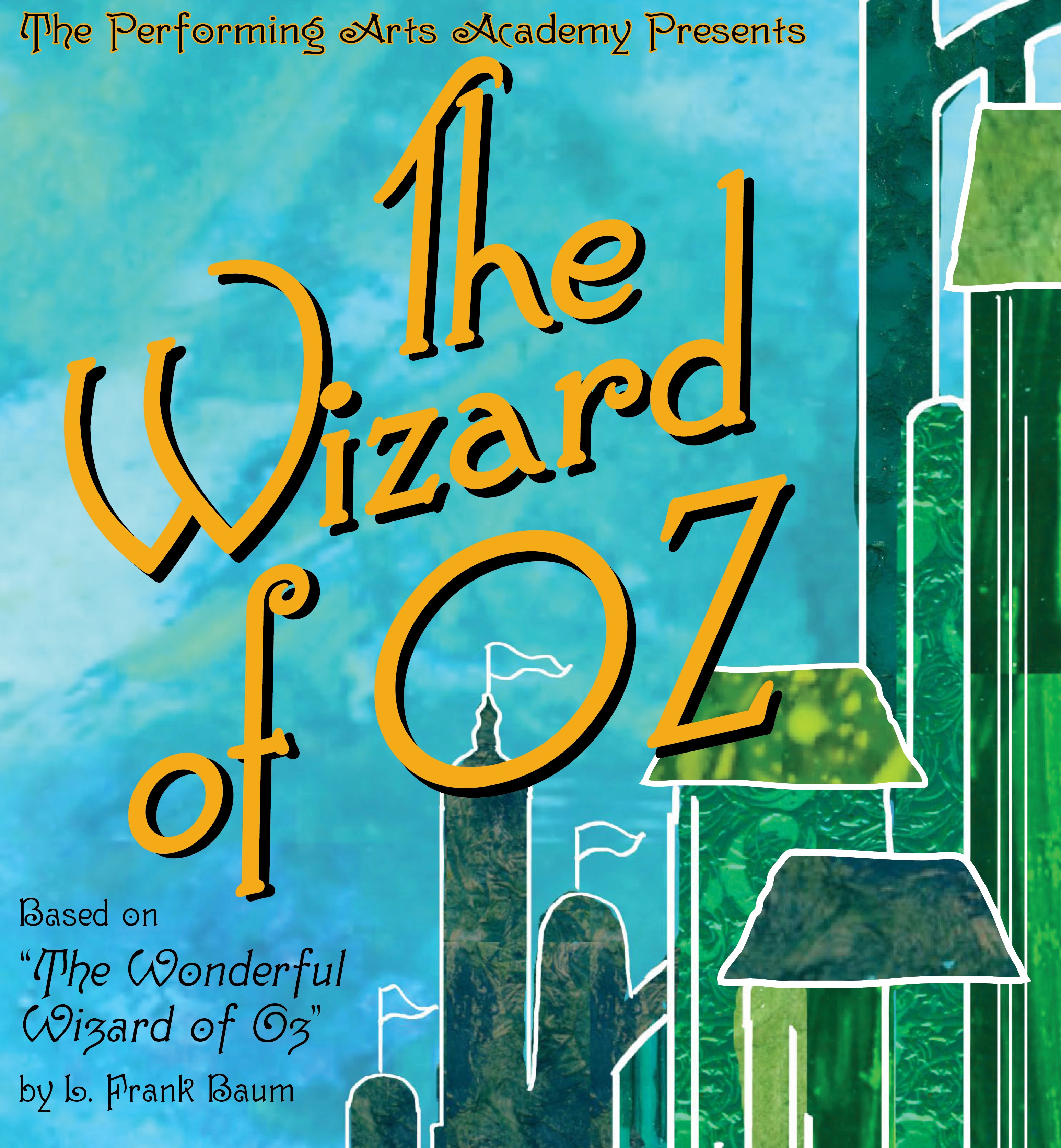 """The Performing Arts Academy of Galesburg presents """"The Wizard of Oz"""""""