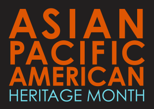 APIA Heritage Month - Racial/Ethnic Diversity in the Workplace