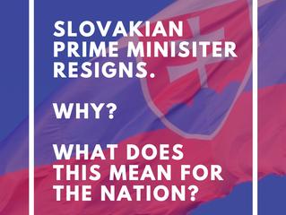Slovakian Prime Minister Resignation