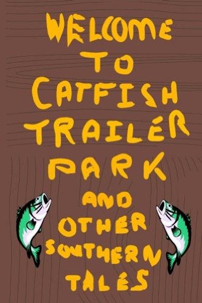 Catfish Trailer Park