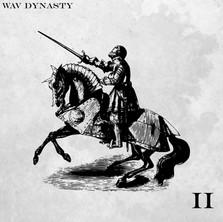 Wav Dynasty II