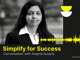 Simplify for Success - Conversation with Anjana Susarla
