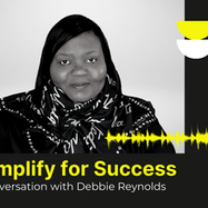 Simplify for Success - Conversation with Debbie Reynolds