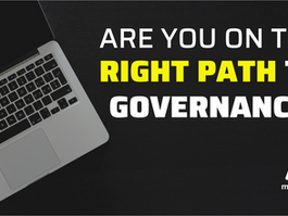 Are You on the Right Path to Governance?