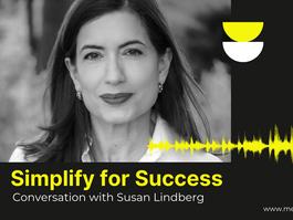 Simplify for Success - Conversation with Susan Lindberg