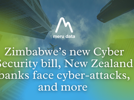 Top News: Zimbabwe's new Cyber Security bill, New Zealand banks face cyber-attacks, and more