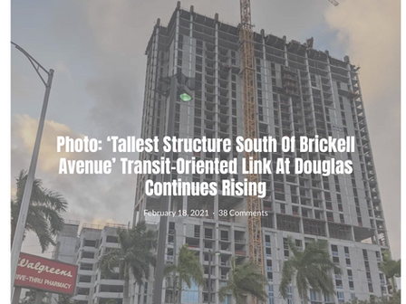 """""""Tallest Structure South of Brickell Avenue"""" Transit-Oriented Link at Douglas II continues rising"""