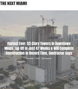 Fastest Ever: 52-Story Towers in Downtown Miami top off in just 47 weeks.