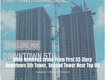 Melo Removes Crane From First 52-Story Downtown 5th Tower, Second Tower Near Top Off.