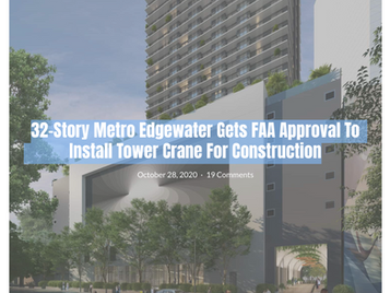32-Story Metro Edgewater Gets FAA Approval To Install Tower Crane For Construction.