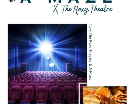 The Roxy Theatre & A-Maze present.... Roxy & Chill! 📽🍿🍾🍪