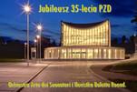 Jubileusz 35-lecia PZD