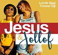 Jesus and Jollof.jpg