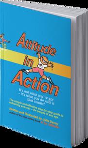 Attitude in Action