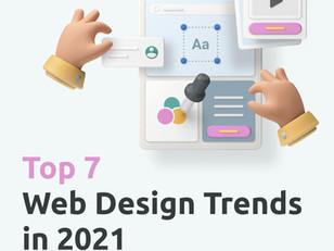 TOP 7 Web Design Trends in 2021