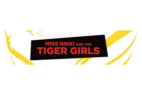 Miss Niki and the Tiger Girls