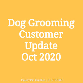 Grooming Customer Update - Oct 2020.