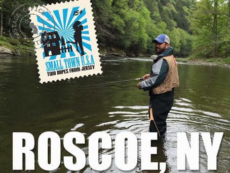 Roscoe, NY: Trout Town U.S.A