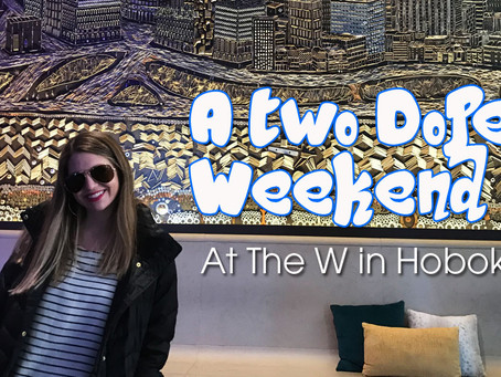 A Weekend at the W Hoboken