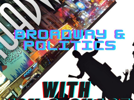 Broadway Meets Politics Season 2...