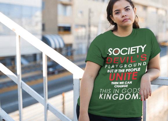 Society is Devil's Playground... (T-Shirt)