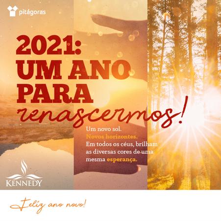 2021: UM ANO PARA RENASCERMOS!