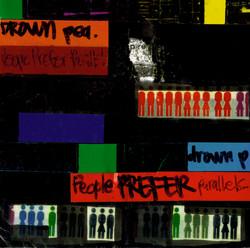 DROWN pea. - people Prefer Parallels