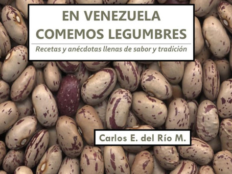 """Nuevo libro """"En Venezuela comemos Legumbres: recetas y anécdotas llenar de sabor y tradición"""""""