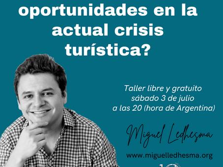 Taller ¿Cómo encontrar oportunidades en la actual crisis turística?