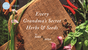 Every Grandma's Secret Herbs & Seeds