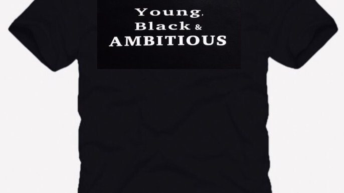 Young, Black & Ambitious
