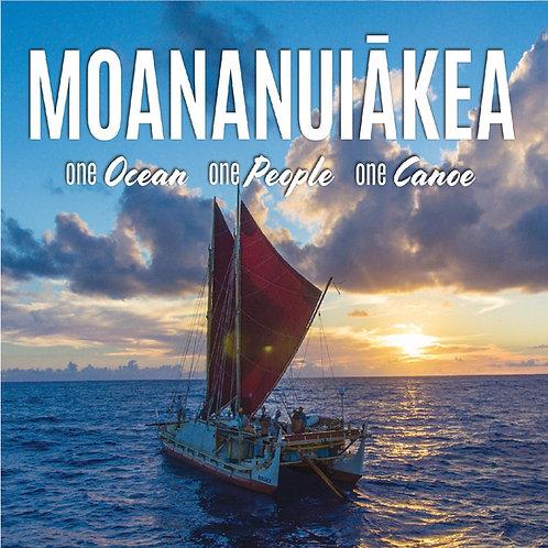 Blu-ray of Moananuiākea: One Ocean. One People. One Canoe.